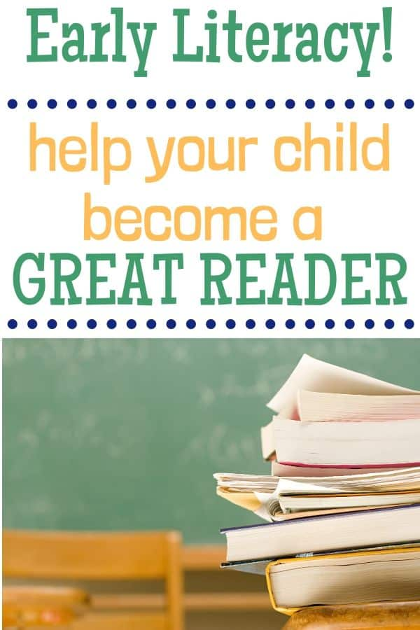 Text: Early Literacy! Help your child become a great reader. Image: a stack of books on a desk