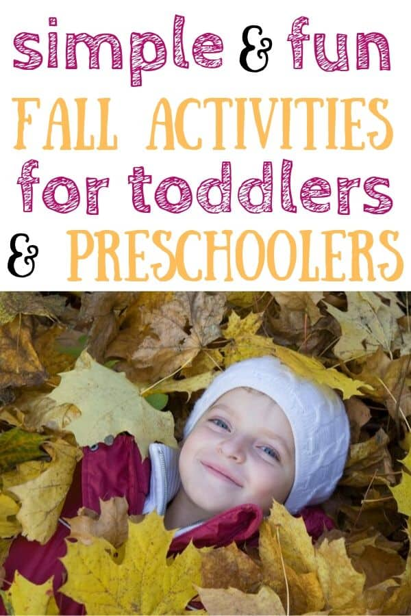 "Girl laying in a pile of leaves. Text: ""simple & fun fall activities for toddlers & preschoolers"""