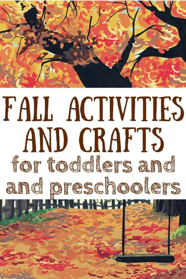 Tree with fall colored leaves and a swing hanging from it. Text: Fall activities and crafts for toddlers and preschoolers