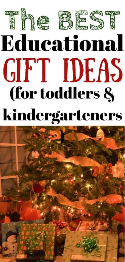 Gifts wrapped under a Christmas tree. Text: The best educational gift ideas (for toddlers & kindergarteners)