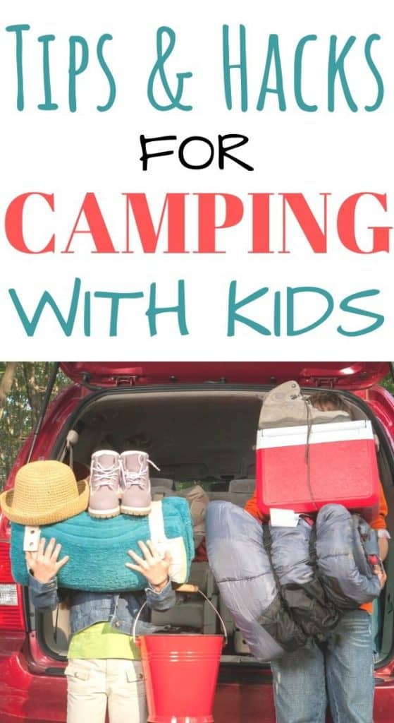 Tips and hacks for camping with kids