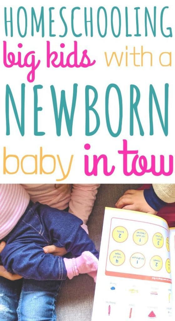 Tips for homeschooling with a newborn.
