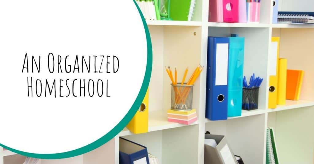 An organized homeschool